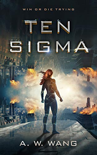 "Cover image of ""Ten Sigma"" by Andrew Wang."